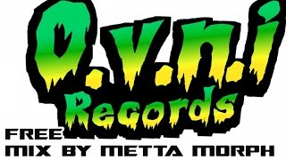 OVNI Records - Free Download Mix by MettA MorPh aka Greg VegA
