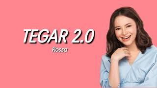 Download lagu Rossa - Tegar 2.0 (lirik)