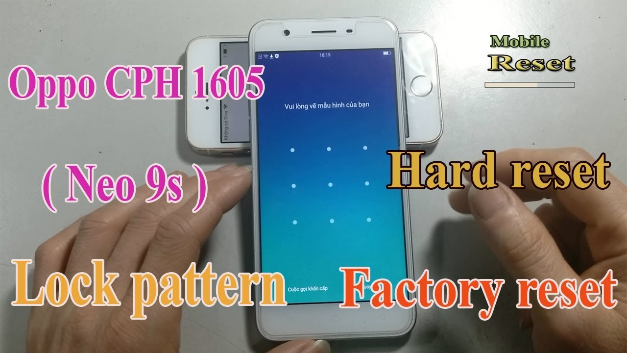 Factory Reset Oppo CPH1605 - Neo 9s to Bypass Screen lock pattern.