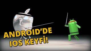 Android telefonlarda kullanabileceğiniz iPhone özellikleri!