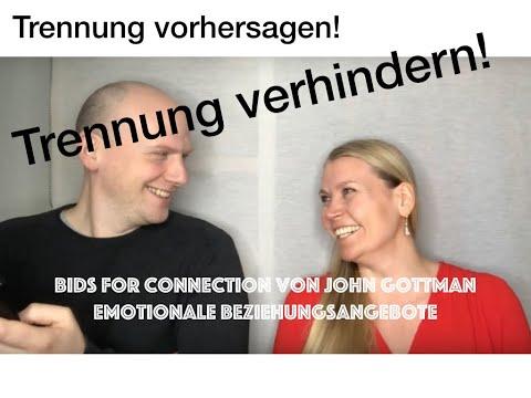 """""""Emotionale Beziehungsangebote"""" von John Gottman plus Vorspann :-).       """"Bids for connection""""."""