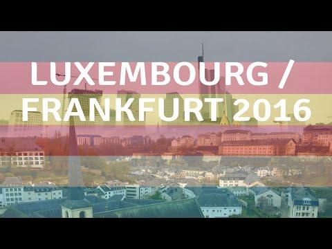 Luxembourg/Frankfurt 2016