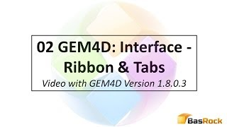 02 GEM4D Interface: Ribbon and Tabs