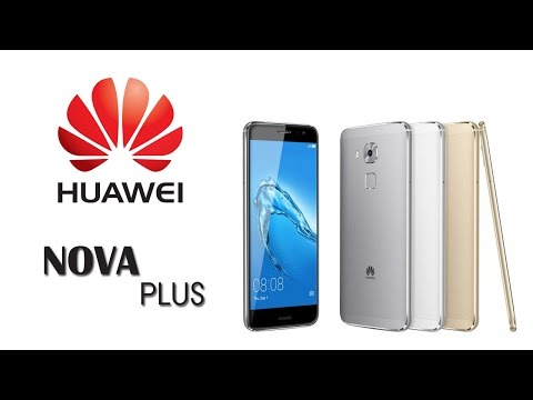 Обзор Huawei Nova Plus