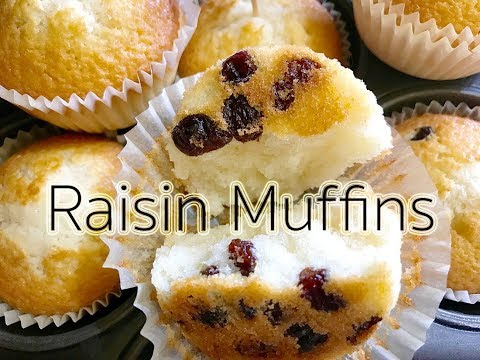 Raisin Muffins Recipe : สูตรทำมัฟฟินลูกเกดแบบเนื้อนุ่มๆรสเด็ด