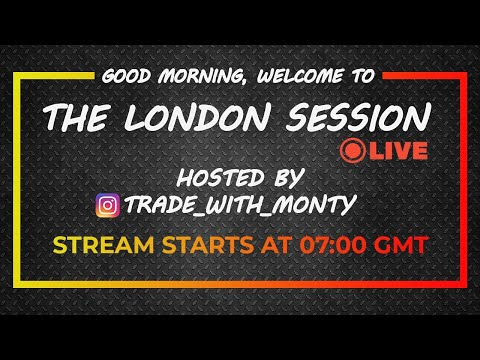 THE LONDON SESSION LIVE,  Forex Trading - LONDON, Mon, Oct 26th (Free Education / Signals)