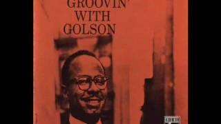Benny Golson - The Stroller