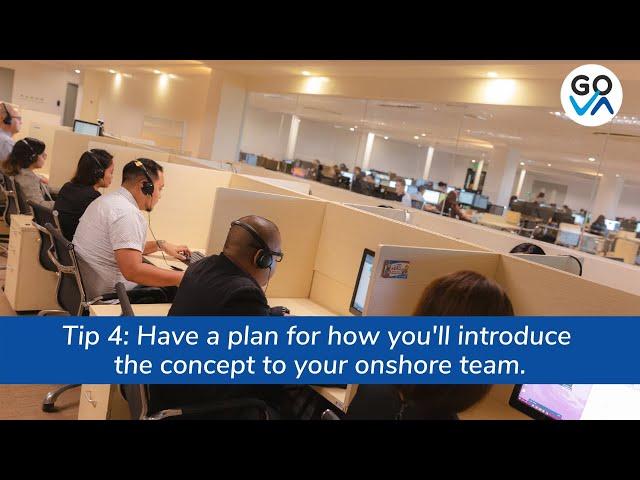 Get your onshore team's buy-in. Here's how.