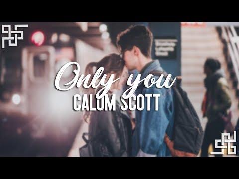 Calum Scott // Only You {sub Español}
