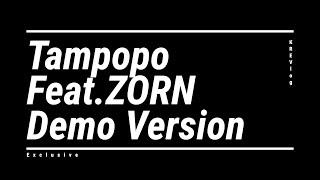 タンポポ feat.ZORN 幻のデモバージョン