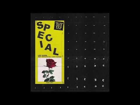 Lex Aura - (feat. Rexx Life Raj & Jazz Cartier) - Special (2017)