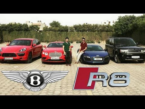 Millionaire Boys of India | Bentley Audi R8 Supercar Vlogs | Rich Lifestyle of Delhi
