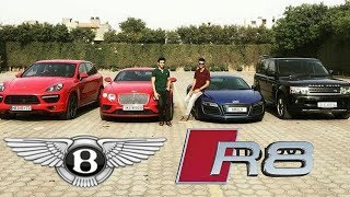 Millionaire Boys of India | Bentley Audi R8 Supercar Vlogs | Rich Lifestyle of Delhi