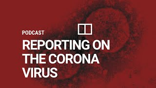 South china morning post reporters and editors discuss the outbreak of coronavirus from wuhan, stories they are covering misinformation consp...