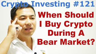 Crypto Investing #121 - When Should I Buy Crypto During A Bear Market? - By Tai Zen