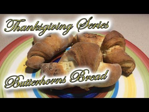 Butterhorns Bread   Thanksgiving recipe
