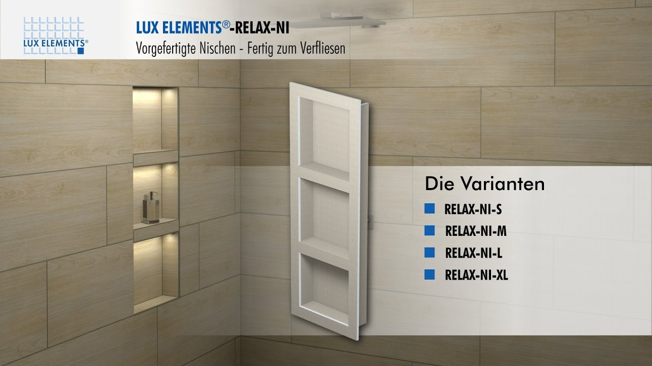 lux elements montage vorgefertigte nischen relax ni f r den einbau in eine wand youtube. Black Bedroom Furniture Sets. Home Design Ideas