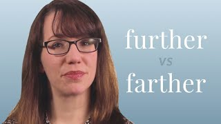 Further vs. Farther - Merriam-Webster Ask the Editor