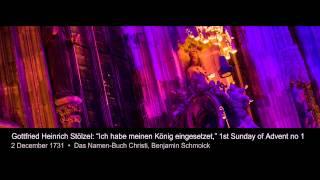 Gottfried Heinrich Stölzel / Ich habe meinen König eingesetzet