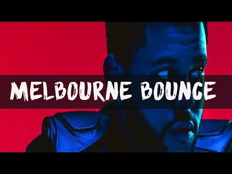 【Melbourne bounce】The Weeknd - Starboy ft....