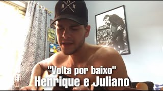 Baixar Volta por baixo - Henrique e Juliano (COVER - Michel Turelli)