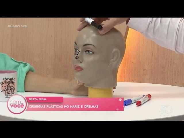 Beleza Plena: Cirurgias plásticas no nariz e orelhas -   Com Você