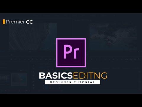 Adobe Premier Pro CC : Basics editing Tutorial for beginners thumbnail