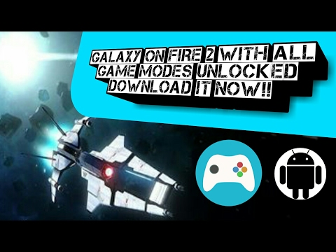 How To Download Full Version Of Galaxy On Fire 2 With All Game Modes On Any Android!!