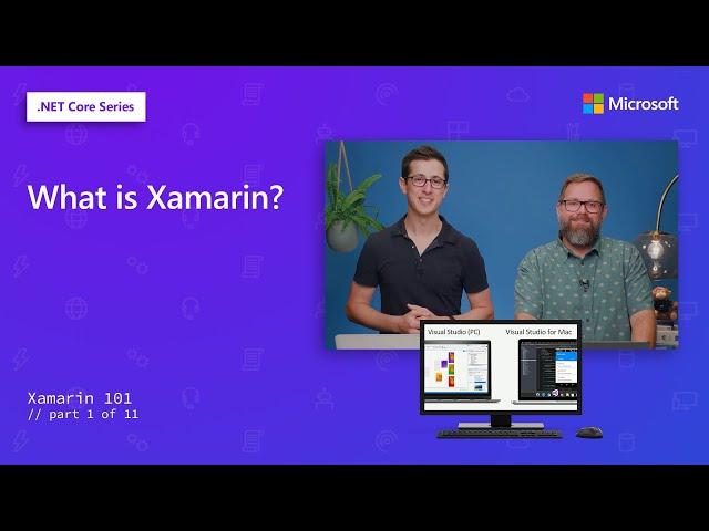 What is Xamarin?   Xamarin 101 [1 of 11]