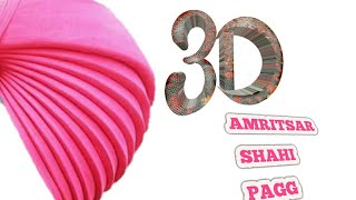 3D turns turban full tutorial | Amritsar Shahi Pagg -10 pech | turban king jaskarandeep singh