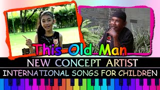 This Old Man - New Concept Artists - International Songs For Children