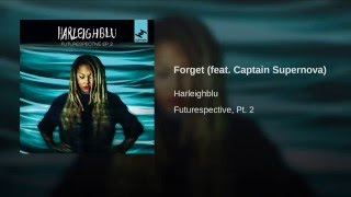Forget (feat. Captain Supernova)