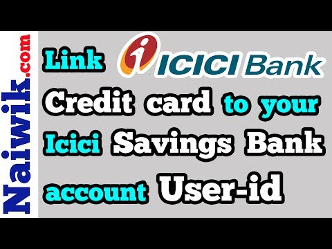 Link Icici Bank Credit Card Account To Your Savings Account User