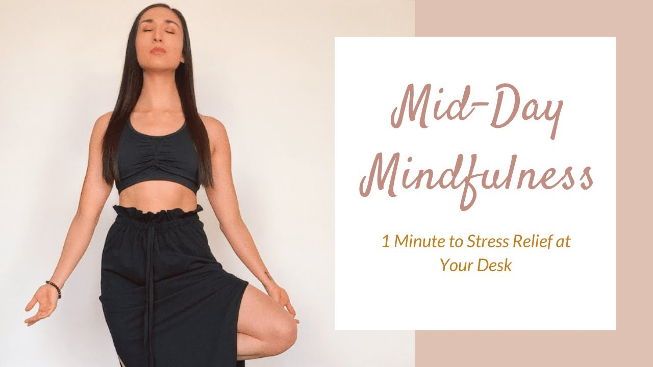 Mid-Day Mindfulness at Your Desk