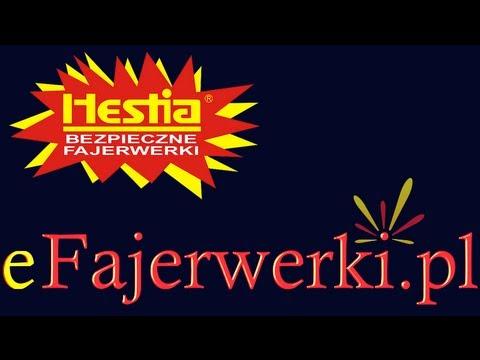 eFajerwerki.pl HESTIA - Pirotechnika, fajerwerki, film pokazowy i demonstracyjny