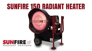 SunFire Radiant Heaters | Introducing The SunFire 150