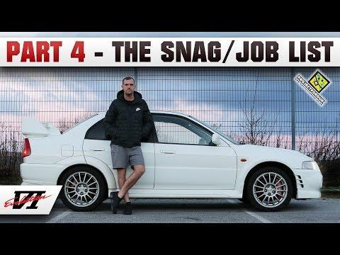Part 4 - The Snag/Job List On My Freshly Imported Evo 6 - JDM