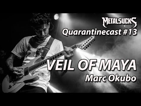 VEIL OF MAYA's Marc Okubo on The Quarantinecast #13