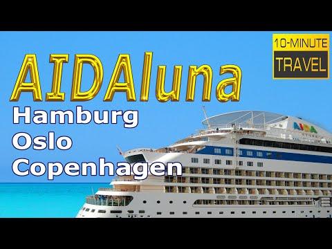 Hamburg - 🇩🇪 GERMANY | Oslo - 🇳🇴 NORWAY | Copenhagen - 🇩🇰 DENMARK | AIDAluna | AIDA Cruises
