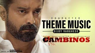 The Gambinos Character Theme Music | Sijoy Varghese | Jakes Bejoy | Girish Mattada