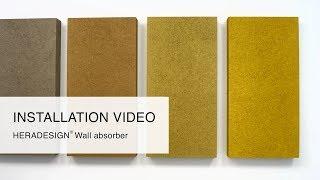 Installation Video Wall Absorber - HERADESIGN