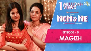 Mom and Me | Web Series | Final Episode - Magizh | Awesome Machi | English Subtitles