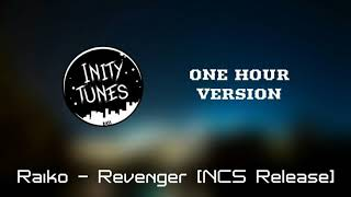 Raiko - Revenger NCS Release [ONE HOUR VERSION] Inity tunes