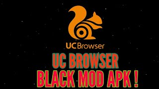 Gambar cover UC BROWSER BLACK MOD APK !! SMOOTH SOB