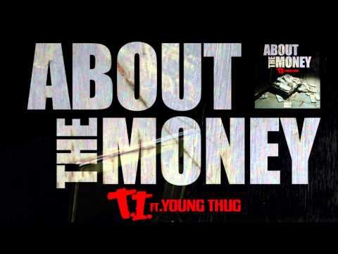 T.I. ft. Young Thug