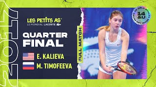 Elvina KALIEVA (USA) vs Maria TIMOFEEVA (RUS) - Girls quarter finals - Les Petits As 2017