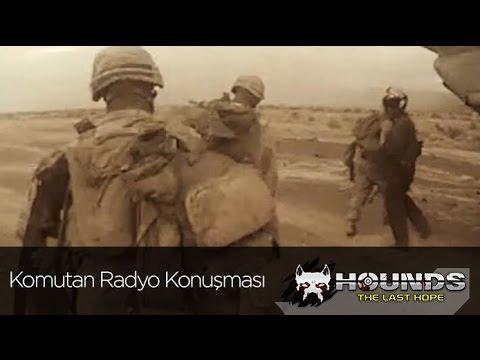 Hounds: The Last Hope Komutan Radyo Konuşması