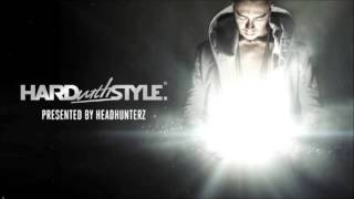 Episode #21 - Headhunterz - Hard With Style