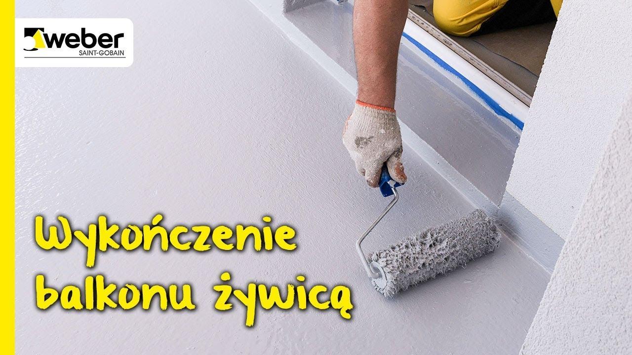 Jak Wykończyć Balkon żywicą Poliuretanową System Weberdry Balkon Krok Po Kroku
