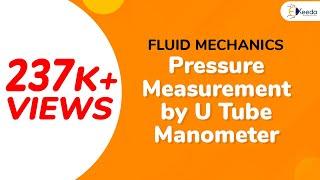 Pressure Measurement by U-Tube Manometer - Pressure and Pressure Measurement - Fluid Mechanics